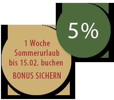 5% Rabatt bei Buchung des Sommerurlaubes bis 15.02.2019